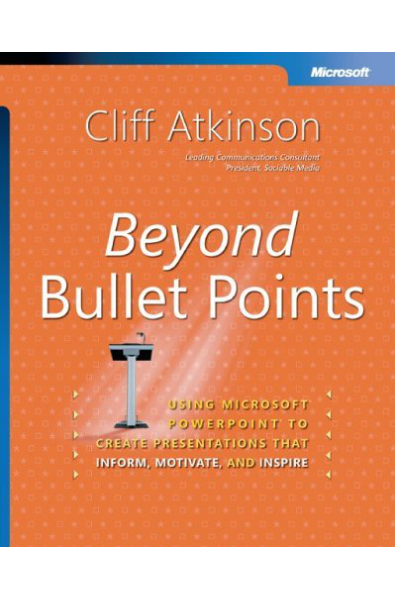 Beyond Bullet Points: Using Microsoft® PowerPoint® to Create ...